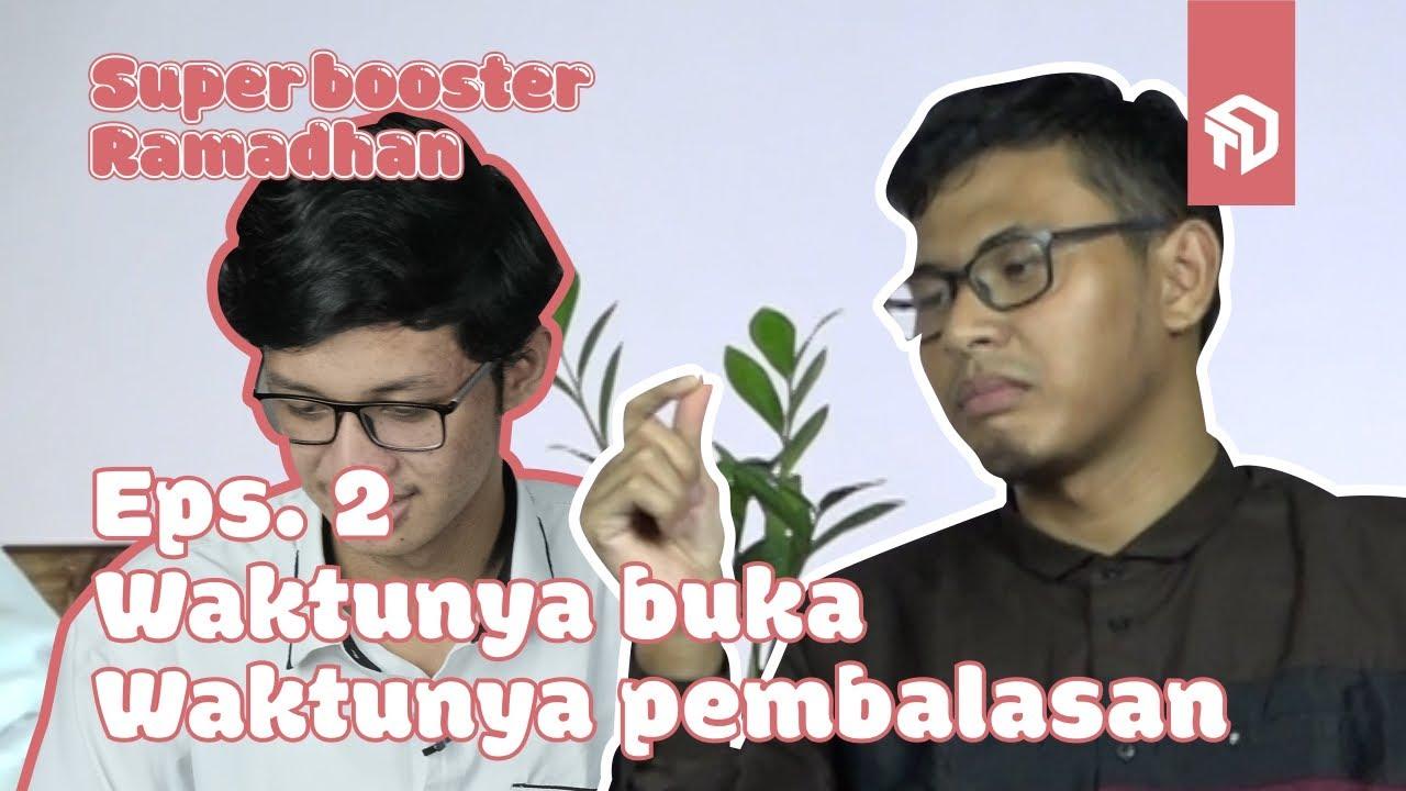 Buka Puasa saatnya Balas Dendam - Ironi #2 - SuperBooster Ramadhan
