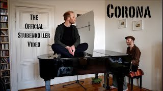 Michael Krebs – Corona (Official Stubenkoller Video)