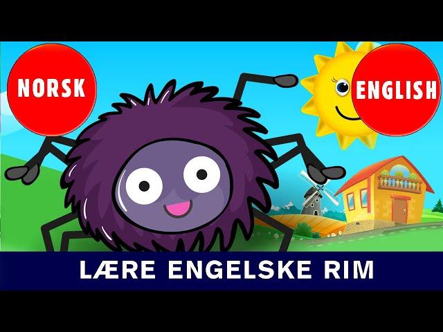 Lære Engelske Rim - Lille Petter Edderkopp -Incy Wincy Spider | Norske Barnesanger l barnesanger