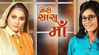 Meri Saasu Maa To Go Off Air On A Happy Note | TV Prime Time