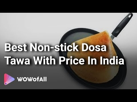 Best Non stick Dosa Tawa in India: Complete List with Features, Price Range & Details