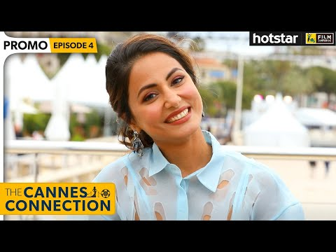 Hina Khan Interview with Anupama Chopra | The Cannes Connection | Hotstar
