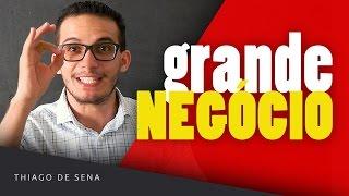 Os negócios mais fáceis de ganhar dinheiro | Thiago de Sena