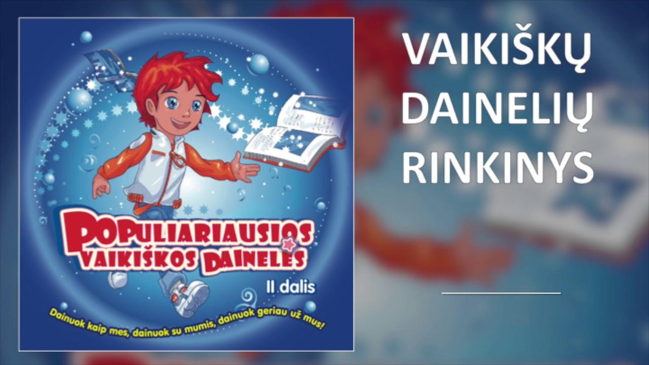 Populiariausios Vaikiškos Dainelės 2. Foninė Muzika Vaikų Šventei. Rinkinys