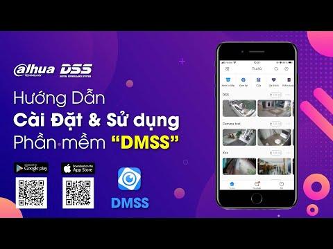 [Dahua] Hướng Dẫn Cài Đặt Và Sử Dụng Các Tính Năng Của Phần Mềm  DMSS  Trên Smart Phone