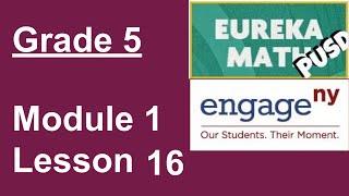Eureka Math Grade 5 Module 1 Lesson 16 (FIXED)
