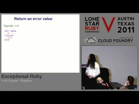 Lone Star Ruby Conference 2011 - Exceptional Ruby by Avdi Grimm