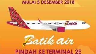 Bus Mania//BATIK AIRLINE Pindah ke Terminal 2 E