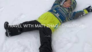 Travel with Matt Zhao - Chamonix