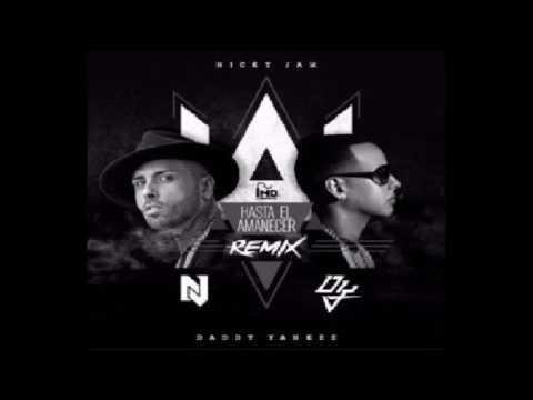 Hasta El Amanecer REMIX [AUDIO] Nicky Jam ft Daddy yankee