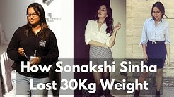 How Sonakshi Sinha Lost 30Kg Weight