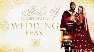 The Israelites: House of Soldier Nathan Wedding Feast