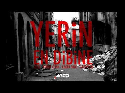 Zeze & Yener Çevik & Çağrı Sinci & Gazapizm - Yerin En Dibine