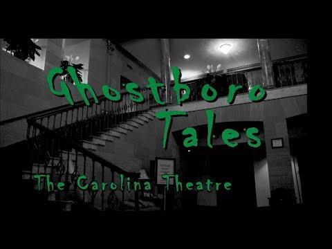 Ghostboro Tales: The Carolina Theatre