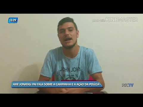 Ame Jonatas: pai fala sobre a campanha e a ação da polícia