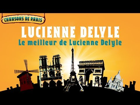 Lucienne Delyle  Le meilleur de Lucienne Delyle Full Album  Album complet