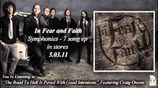 In Fear And Faith - The Road To Hell Is Paved With Good Intentions (Ft Craig Owens)