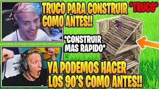 STREAMERS MUESTRAN NUEVO TRUCO PARA HACER LOS 90'S RAPIDOS Y CONSTRUIR COMO *ANTES* EN FORTNITE!! 😱