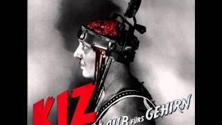 K.i.z-Küss mir den Schwanz(HQ)