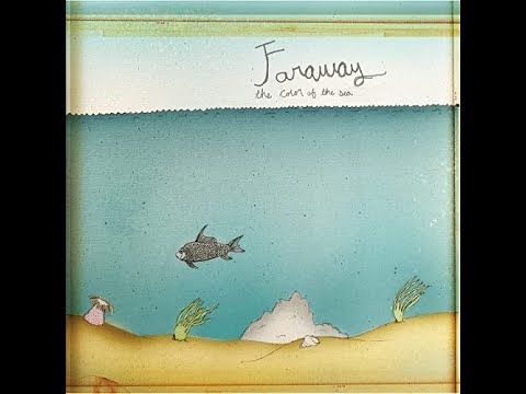 Faraway - The Color of the Sea (2006) [Full Album]