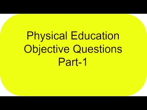 Physical education objective questions