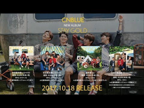 CNBLUE -6th Album「STAY GOLD」全曲ダイジェスト