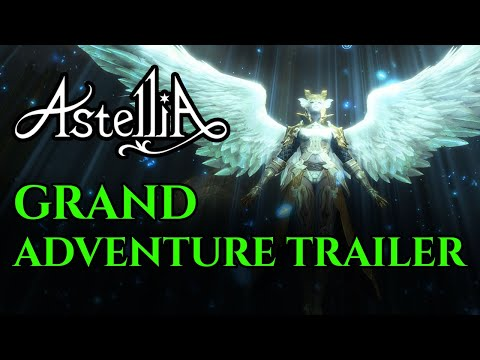 Astellia - Grand Adventure Trailer