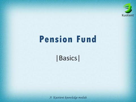 Pension Funds | Basics