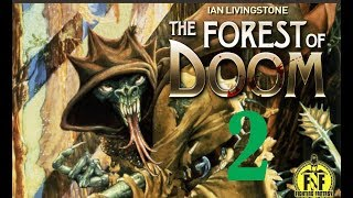 Forest of Doom: Ian Livingstone Fighting Fantasy 02