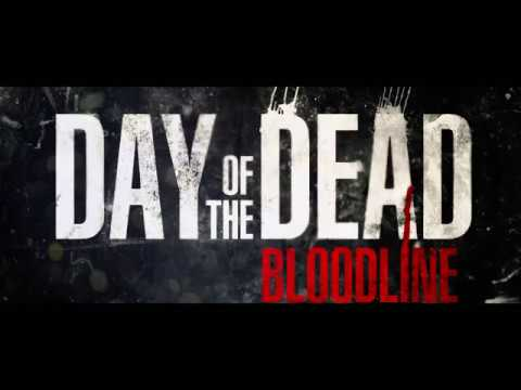 DAY OF THE DEAD: BLOODLINE (2018) Green Band Trailer HD