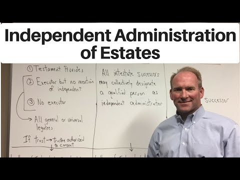 Independent Administration Of Estates In Louisiana