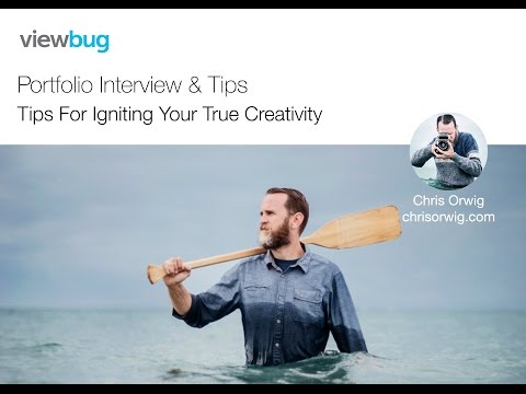 Tips For Igniting Your True Creativity with Chris Orwig