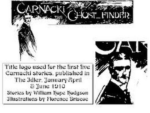 Carnacki, The Ghost Finder, by William Hope Hodgson