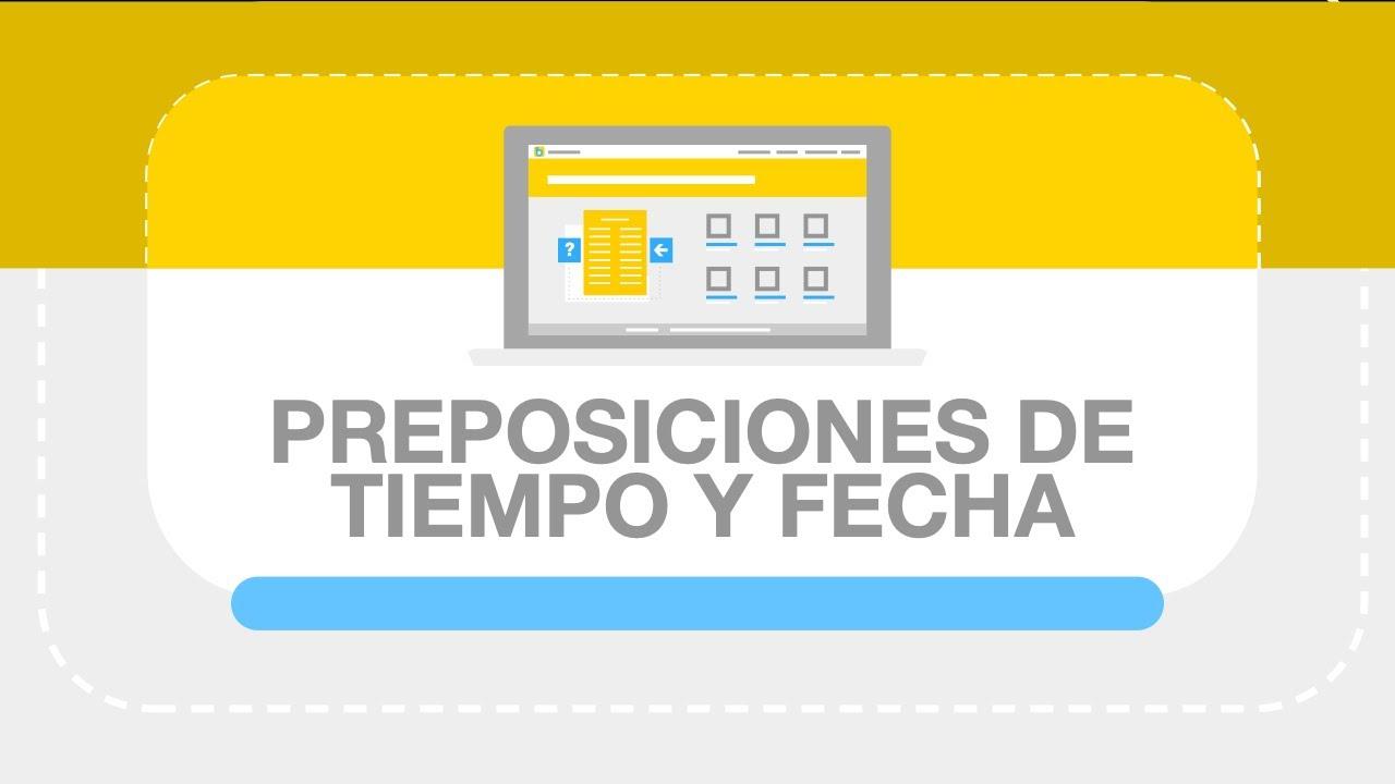 Vocabulario ingl s preposiciones de tiempo y fecha youtube for Tiempo aprender ingles