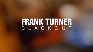 Frank Turner - Blackout (Live at The Current)