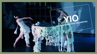[YIO]. YOUR INTERACTIVE ORCHESTRA