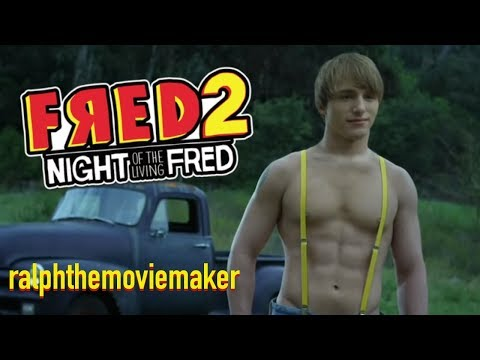 Fred 2: Night of the Living Fred - ralphthemoviemaker