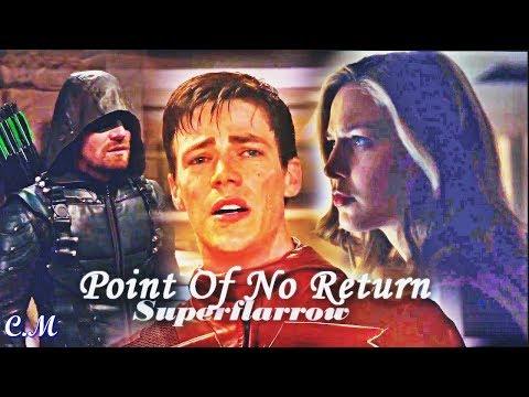 Superflarrow ✔ Point Of No Return