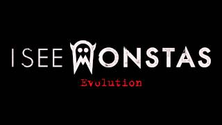 I SEE MONSTAS - Evolution