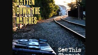 Batten Down The Hatches track 2