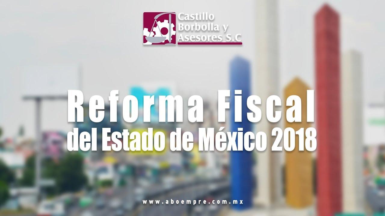 Reforma Fiscal del Estado de México 2018