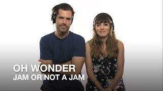 Oh Wonder plays Jam or Not a Jam