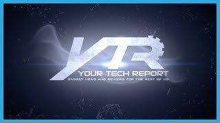 YourTechReport Consumer Tech Reviews and Unboxings
