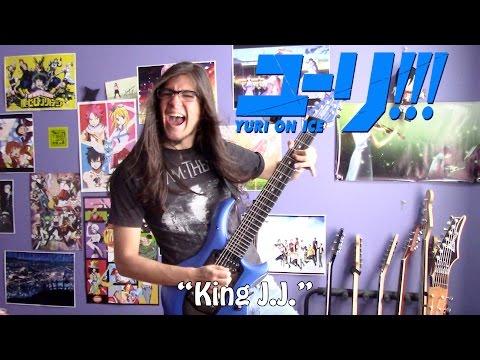 Yuri!!! On Ice OST - Theme Of King J.J.【Rock Cover】