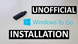 Unofficial Windows 10 To Go Installation