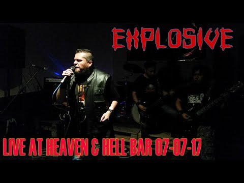 EXPLOSIVE LIVE at Heaven & hell Bar 2017