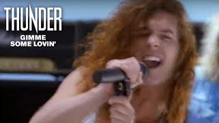 Thunder – Gimme Some Lovin' (Official Video)