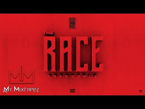 Lud Foe - The Race Freestyle [My Mixtapez Exclusive]