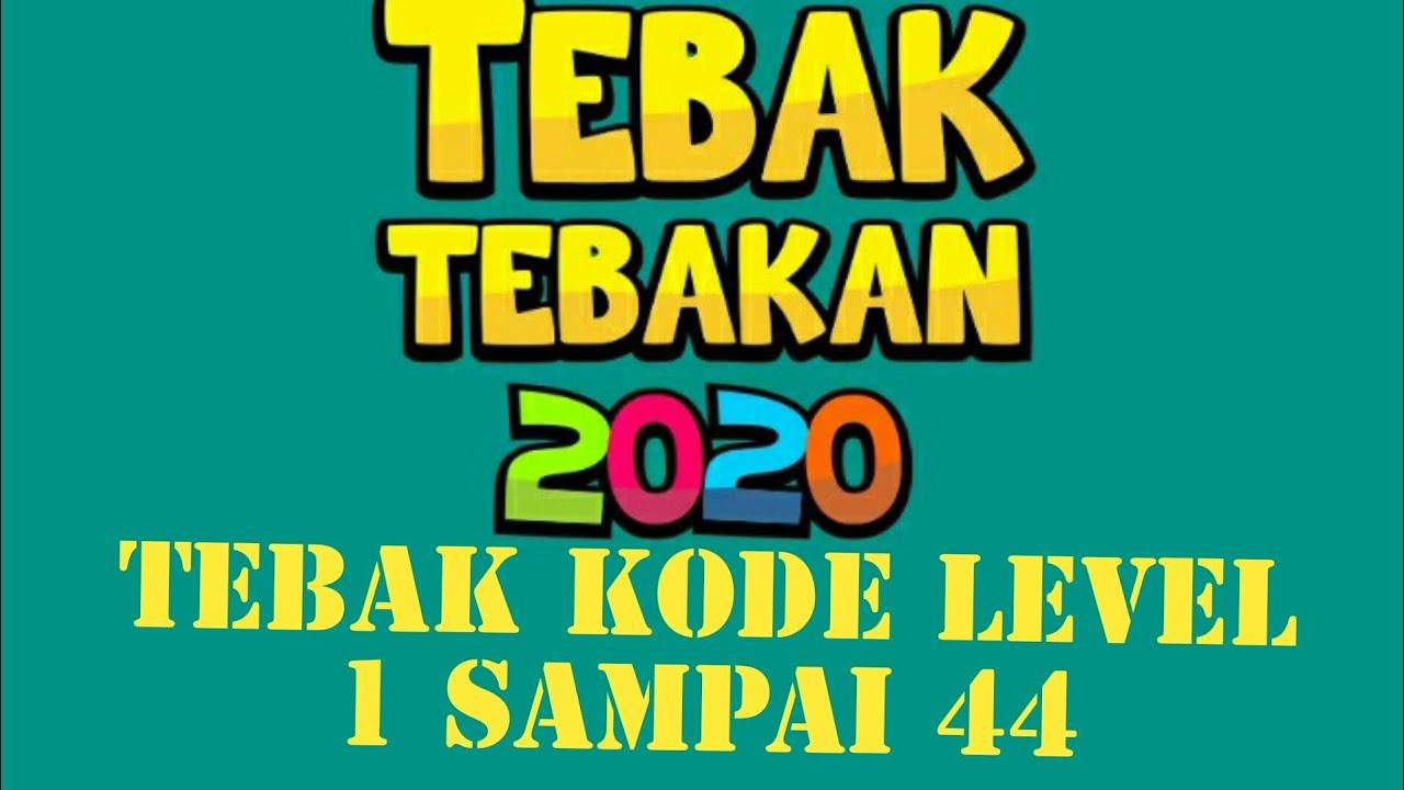 Kunci Jawaban Game Tebak Tebakan 2020 Tebak Kode Level 1 2 3 4 5 6 7 8 9 10 11 12 13 Sampai 44 Youtube