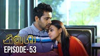 Nirasha | Episode 53 | සතියේ දිනවල රාත්රී 08.30 ට - (2019-02-15) | ITN Thumbnail